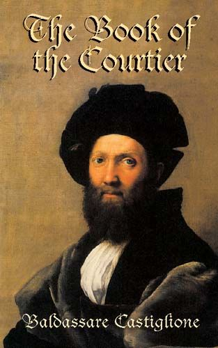 The Book of the Courtier, Baldassare Castiglione