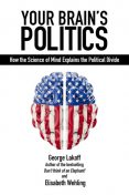 Your Brain's Politics, George Lakoff, Elisabeth Wehling