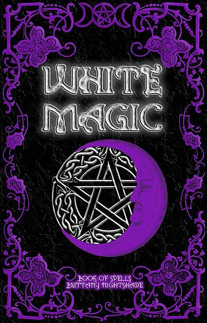 White Magic, Brittany Nightshade