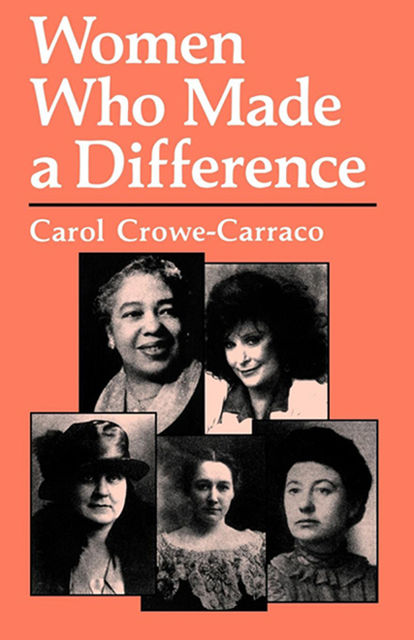 Women Who Made a Difference, Carol Crowe-Carraco