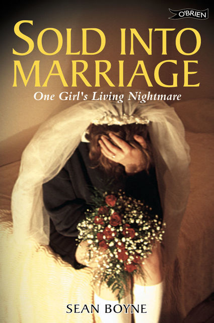 Sold Into Marriage, Sean Boyne