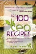 Top 100 Tea Recipes, Mary Ward