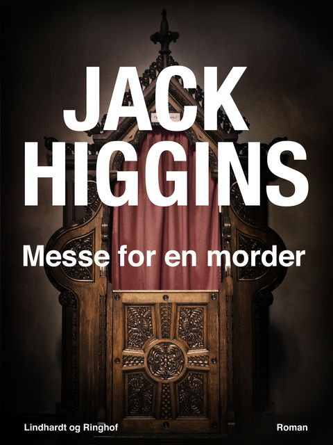 Messe for en morder, Jack Higgins