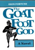 Goat Foot God, Dion Fortune