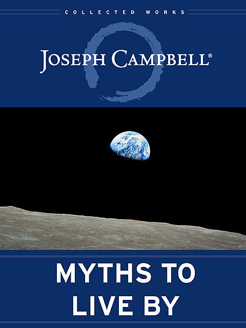 Myths to Live By, Joseph Campbell