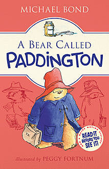 A Bear Called Paddington, Michael Bond