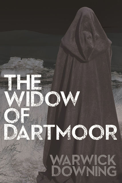 Widow of Dartmoor, Warwick Downing