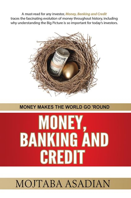 MONEY, BANKING AND CREDIT, MOJTABA ASADIAN
