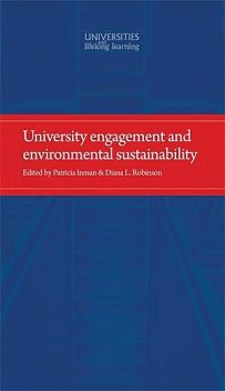 University engagement and environmental sustainability, Patricia Inman, Diana Robinson
