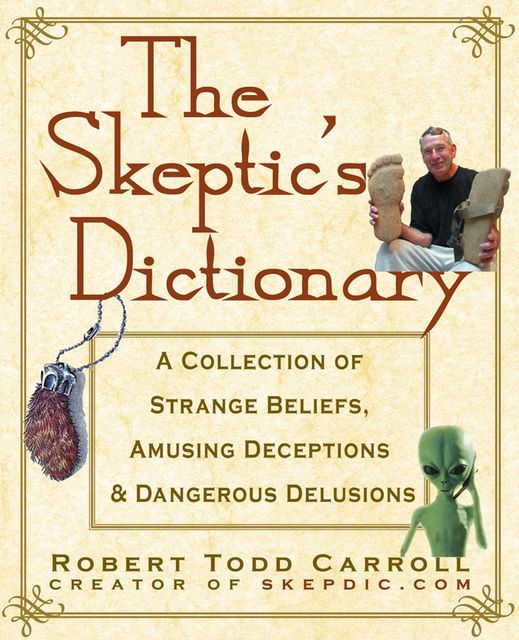 The Skeptic's Dictionary, Robert Carroll