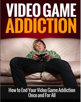 Video Game Addiction, Lee Henry