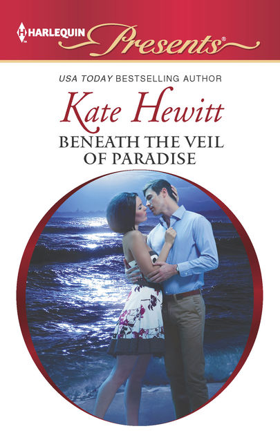 Beneath the Veil of Paradise, Kate Hewitt