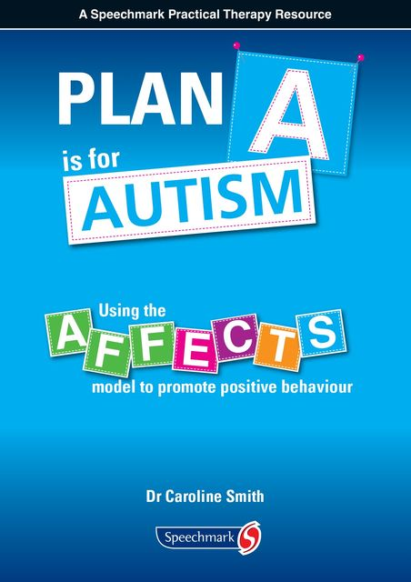 Plan A is for Autism, Caroline Smith