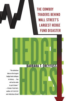 Hedge Hogs, Barbara T. Dreyfuss