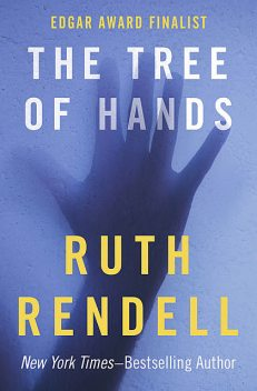 The Tree of Hands, Ruth Rendell