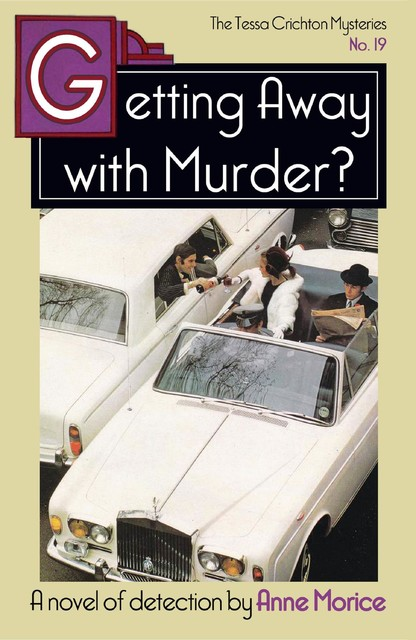 Getting Away with Murder, Anne Morice