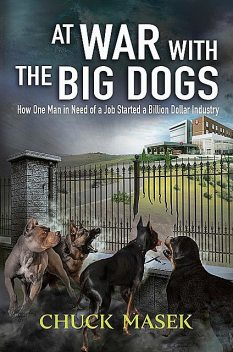 At War with the Big Dogs, Chuck Masek