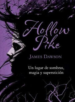 Der Fluch von Hollow Pike, James Dawson