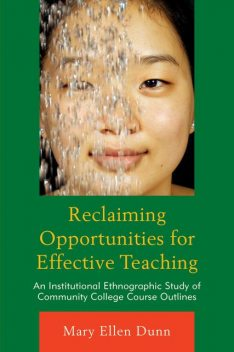 Reclaiming Opportunities for Effective Teaching, Mary Dunn