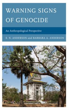 Warning Signs of Genocide, E.N.Anderson, Barbara Anderson
