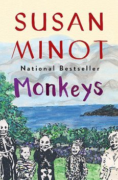 Monkeys, Susan Minot