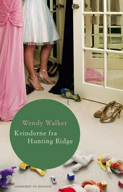 Kvinderne fra Hunting Ridge, Wendy Walker