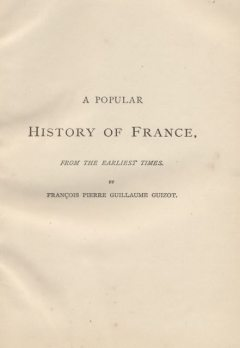 A Popular History of France from the Earliest Times, Volume 5, M.Guizot