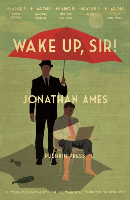 Wake Up, Sir!, Jonathan Ames