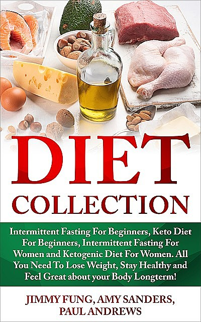 Diet Collection, Paul Andrews, Amy Sanders, Jimmy Fung