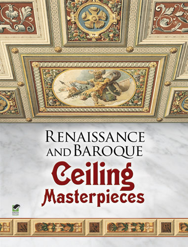 Renaissance and Baroque Ceiling Masterpieces, Dover