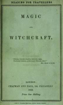 Magic and Witchcraft,