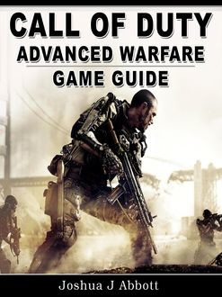 Call of Duty Advanced Warfare Guide, Josh Abbott