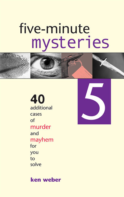 Five-minute Mysteries 5, Ken Weber