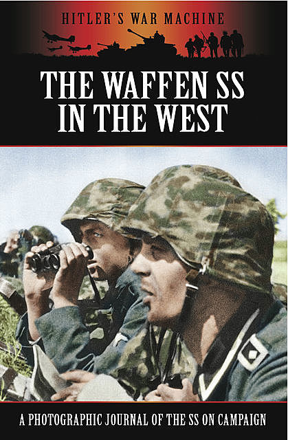 The Waffen SS in the West, Bob Carruthers