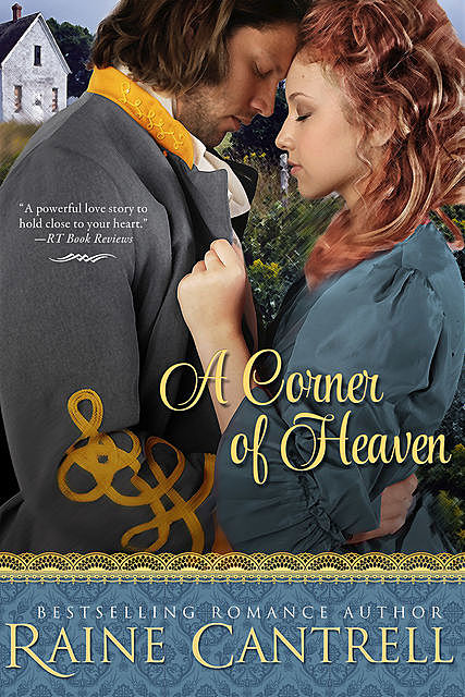 A Corner of Heaven, Raine Cantrell