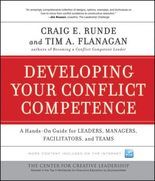 Developing Your Conflict Competence, Craig E.Runde, Tim A.Flanagan