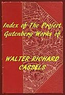 Index of the Project Gutenberg Works of Walter Richard Cassels, Walter Richard Cassels