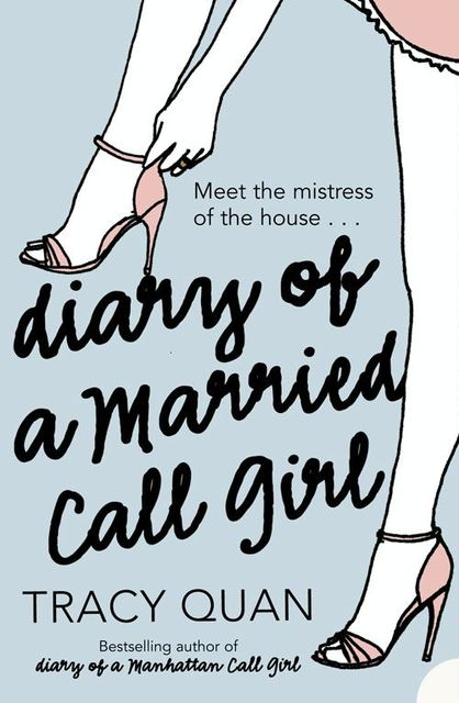 Diary of a Married Call Girl, Tracy Quan