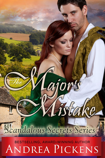 The Major's Mistake (Scandalous Secrets Series, Book 3), Andrea Pickens
