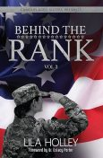 Behind The Rank, Volume 3, Lila Holley