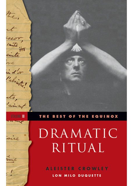 The Best of the Equinox, Dramatic Ritual, Aleister Crowley