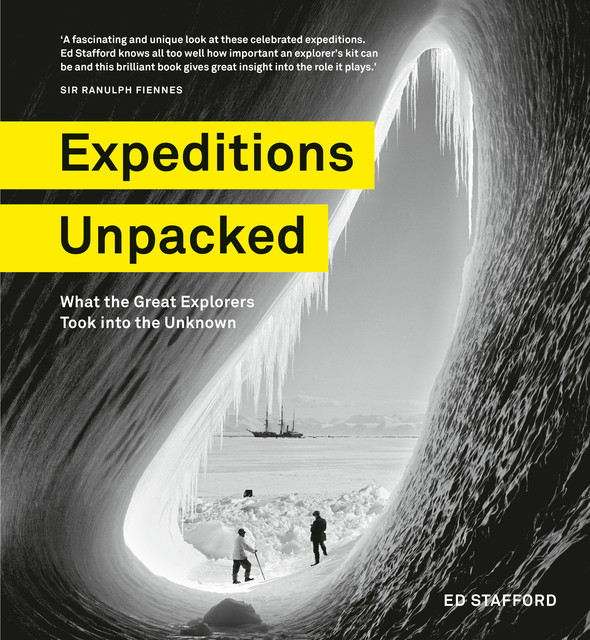 Expeditions Unpacked, Ed Stafford