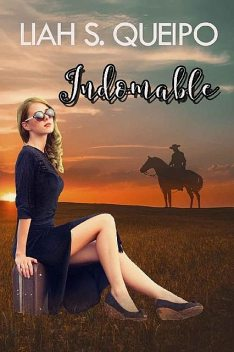 Indomable, Liah S. Queipo