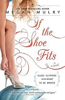 If the Shoe Fits, Megan Mulry