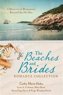 Beaches and Brides Romance Collection, Cathy Marie Hake