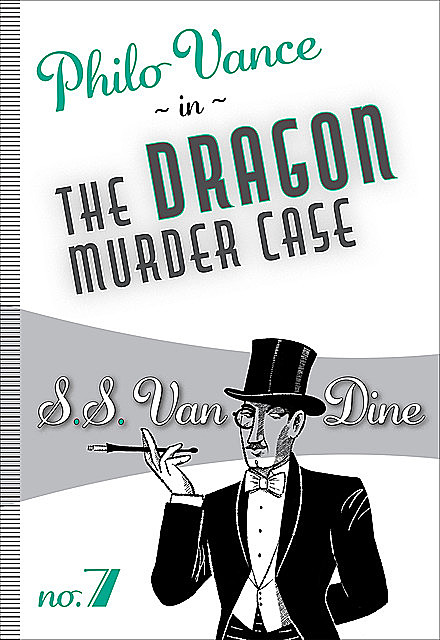 The Dragon Murder Case, S.S.Van Dine