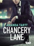 Chancery Lane, Amanda Tartt