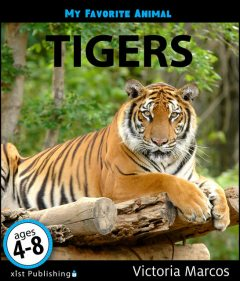 My Favorite Animal: Tigers, Victoria Marcos