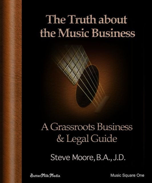 The Truth About the Music Business, Steve Moore