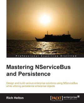 Mastering NServiceBus and Persistence, Rich Helton
